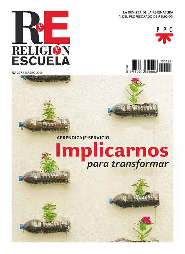 Religión y Escuela 327 (01.02.2019)