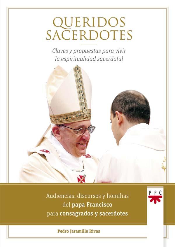 Queridos sacerdotes