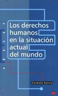 Los derechos humanos en la situación actual del mundo