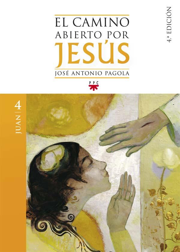 El camino abierto por Jesús. Juan