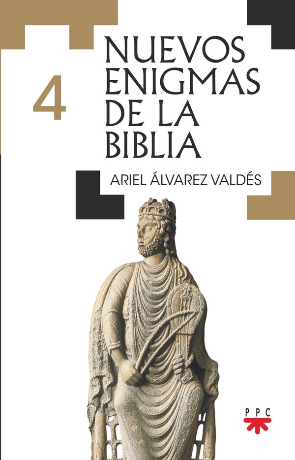 Nuevos enigmas de la Biblia – 4