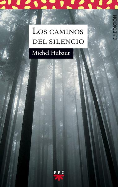 Los caminos del silencio