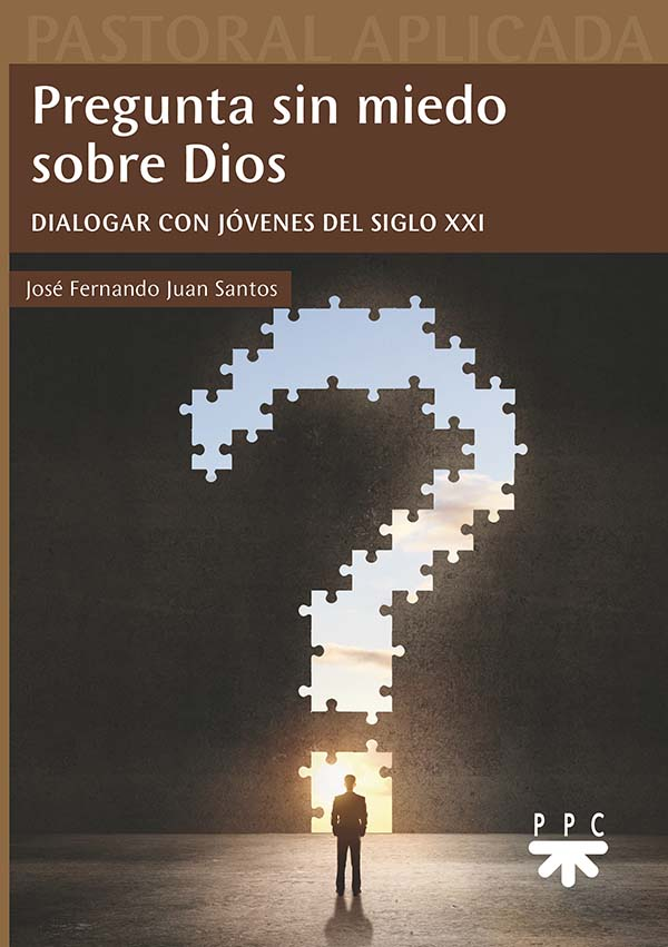 Pregunta sin miedo sobre Dios