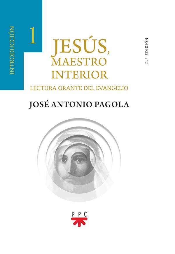 Jesús, Maestro interior. 1 Introducción