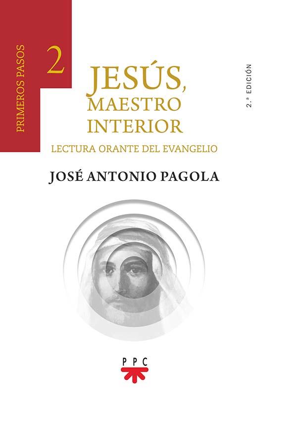 Jesús, Maestro interior. 2 Primeros pasos