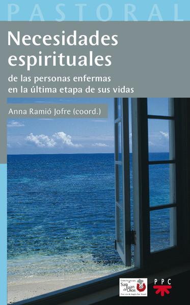 Necesidades espirituales de las personas enfermas en la última etapa de sus vidas