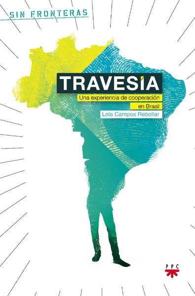 Travesía. Una experiencia de cooperación en Brasil