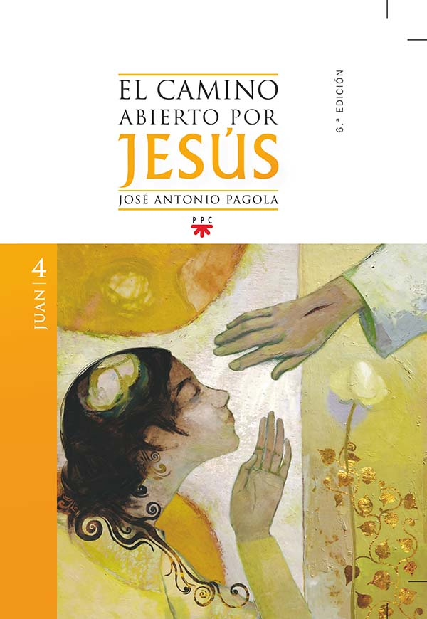 El camino abierto por Jesús. Juan [2ª ed]