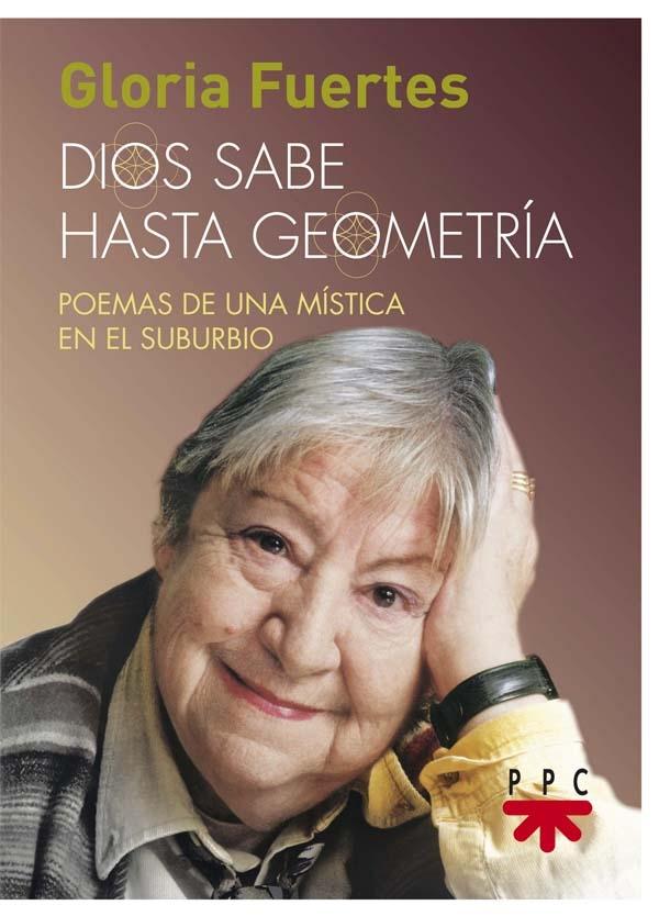 Portada del libro Dios sabes hasta geometría, de Gloria Fuertes, PPC