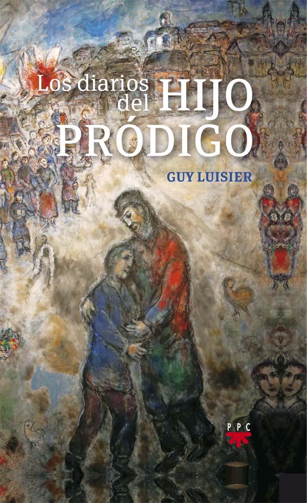 Portada del libro Los diarios del hijo pródigo, de Guy Luisier, PPC
