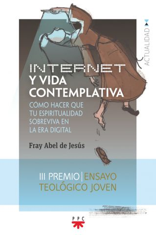 INTERNET Y VIDA CONTEMPLATIVA