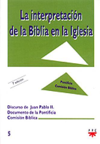 La interpretación de la Biblia en la Iglesia