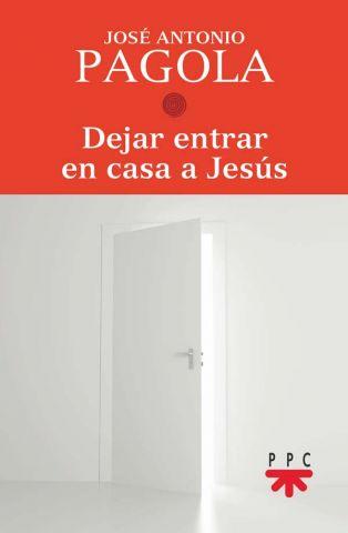Dejar entrar en casa a Jesús