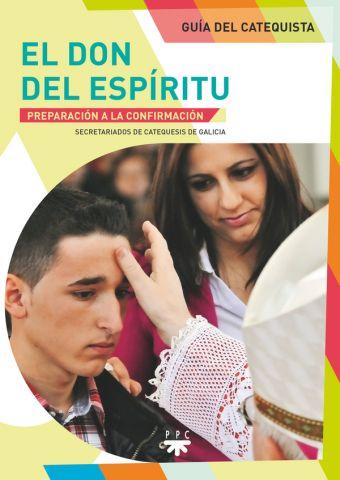 El don del Espíritu. Guía del catequista