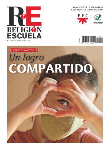 RELIGIÓN Y ESCUELA 351-352 (01.06-07.2021)