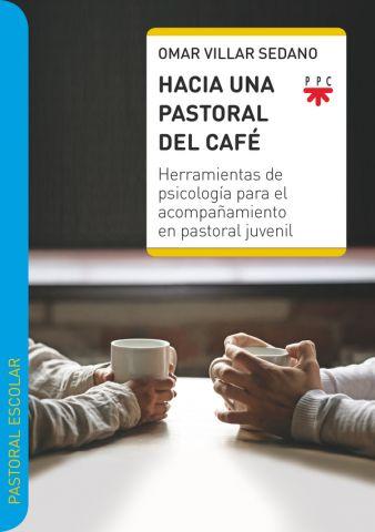 HACIA UNA PASTORAL DEL CAFÉ