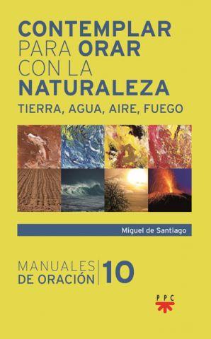 PPC contemplar para orar con la naturaleza Miguel de Santiago