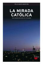 La mirada católica