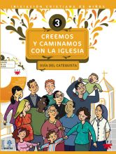 Creemos y caminamos con la Iglesia. Guía del Catequista
