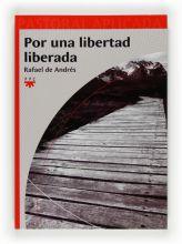 Por una libertad liberada