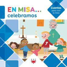 En Misa… 6. Celebramos (Cuentos)