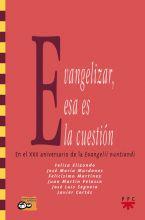 Evangelizar, esa es la cuestión