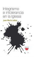 Integrismo e intolerancia en la Iglesia