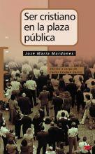 Ser cristiano en la plaza pública