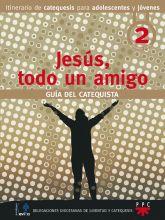 Jesús, todo un amigo. Guía del catequista