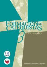 Formación de Catequistas 3. Curso medio