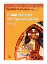 Cómo trabajar con los evangelios