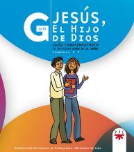 Jesús, el Hijo de Dios. Guía para el catequista