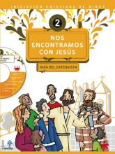 Nos encontramos con Jesús 2. Guía del catequista