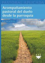 Acompañamiento pastoral del duelo desde la parroquia