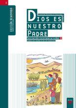 Dios es nuestro Padre: iniciación cristiana de niños 1. Edición renovada