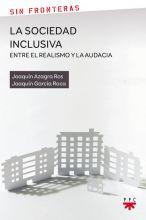 La sociedad inclusiva: entre el realismo y la audacia