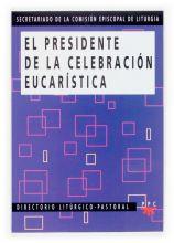 El presidente de la celebración eucarística