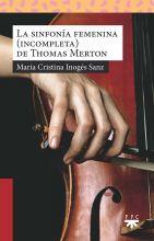 La sinfonía femenina (incompleta) de Thomas Merton