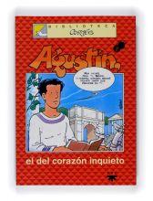 Agustín, el del corazón inquieto