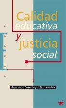 Calidad educativa y justicia social