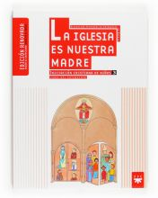 La Iglesia es nuestra Madre: iniciación cristiana de niños 3. Edición renovada. Guía