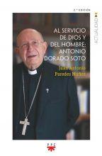 Al servicio de Dios y del hombre: Antonio Dorado Soto