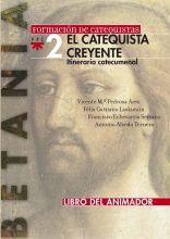 El catequista creyente. Libro del animador