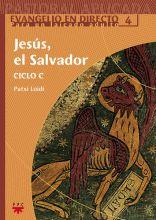 Jesús, el Salvador. Ciclo C