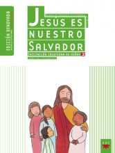 Jesús es nuestro Salvador: iniciación cristiana de niños 2. Edición renovada. Guía