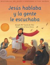Jesús hablaba y la gente le escuchaba