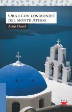 Orar con los monjes del monte Athos