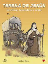 Teresa de Jesús: Escritora, fundadora y santa