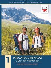 Una aventura apasionante: hacerse cristiano 1. Libro del aspirante