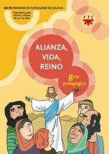 Alianza, vida, Reino. Guía pedagógica